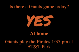 "Screenshot of ""Is there a Giants game today?"""